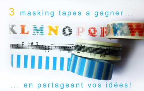 Masking tapes a gagner
